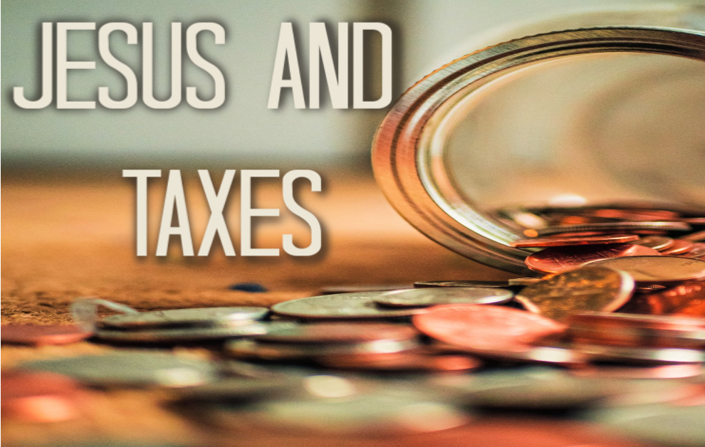 Jesus and Taxes (Ways to Pay Less)